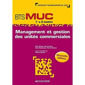 Management et gestion des unités commerciales BTS MUC N.E