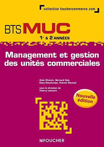Management et gestion des units commerciales BTS MUC N.E