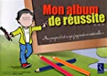 Mon album de r�ussite PS MS GS