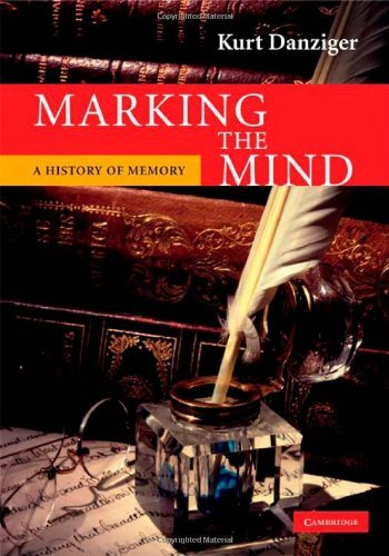 Marking the Mind: A History of Memory (English Edition)