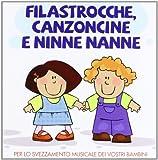 Acquista Filastrocche Canzoncine & Ninne Nanne [2 CD]