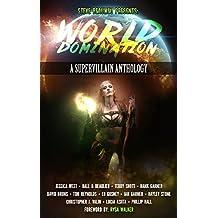 World Domination: A Supervillain Anthology (Superheroes and Vile Villains Book 2) (English Edition)