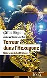 Terreur dans l'Hexagone: genese du djihad francais