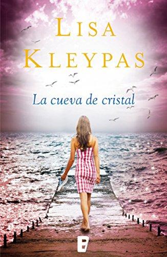 La cueva de cristal (Friday Harbor 4): SERIE: FRIDAY HARBOR por Lisa Kleypas