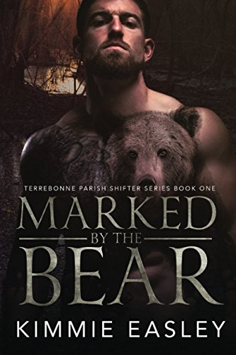 Marked by the Bear (Terrebonne Parish Shifters, Band 1) - Saga Wolves Black