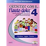 Crescere con il flauto dolce. Con CD Audio. Per la Scuola media: 4
