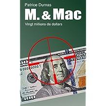 Vingt millions de dollars (M. & Mac t. 5) (French Edition)