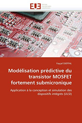 Modélisation prédictive du transistor mosfet fortement submicronique