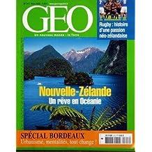 GEO N° 313 du 01-03-2005 RUGBY - HISTOIRE NEO-ZELANDAISE - SPECIAL BORDEAUX