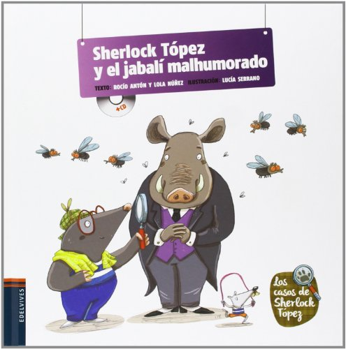 Sherlock Tópez y el jabalí malhumorado / Sherlock Tópez and the grumpy wild boar