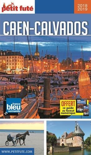 Guide Caen - Calvados 2018 Petit Futé