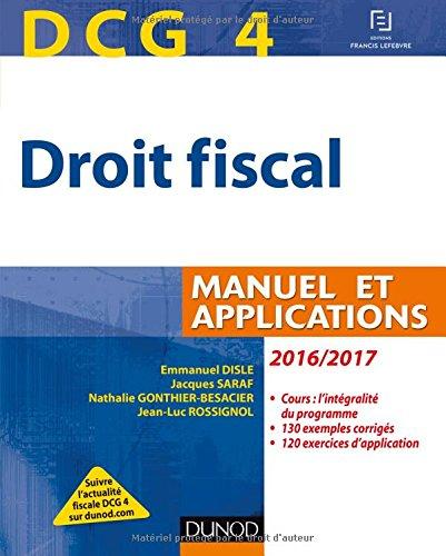 DCG 4 - Droit fiscal 2016/2017 - 10e d. - Manuel et Applications