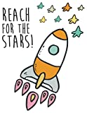 Reach for the stars: Inspirational quote journal, 8.5x11 in,110 pages mixed of 90P Dotted grid 20P Line ruled, cute spaceship: Quote journal to write ... for life/ business /office /student/ teacher