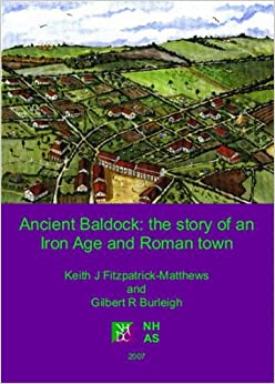 Ancient Baldock: The Story of an Iron Age and Roman Town