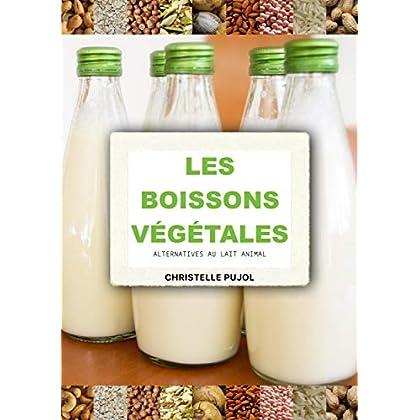 Boissons végétales : Alternatives au lait animal