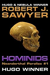 Hominids (The Neanderthal Parallax Book 1)