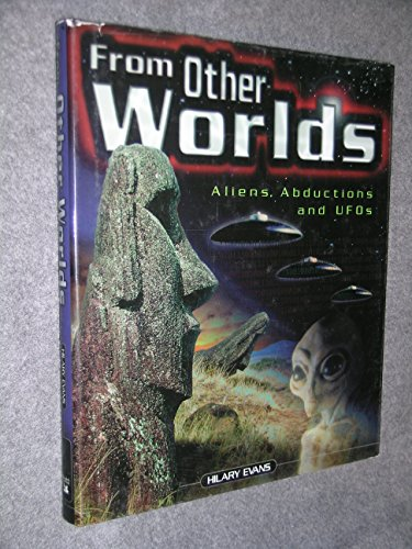 From Other Worlds: Aliens, Abductions, and Ufos PDF Books