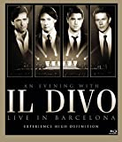 An Evening With Il Divo - Live in Barcelona [DVD] [2009]