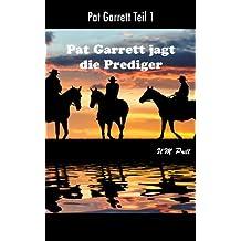 Pat Garrett jagt die Prediger