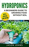 """""""Hydroponics : A Beginners Guide To Growing Food Without Soil"""" is for anyone who wants to get started with this fascinating way of growing fruits and vegetable at home. Newly updated with fresh content and the latest information, you will learn every..."""