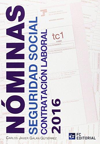 Nóminas, Seguridad Social y contratación laboral 2016