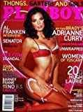 PLAYBOY EDITION US du 01/02/2006 - AL FRANKEN - THE SEX COM SCANDAL - JOHN MCCAIN - DIANNE FEINSTEN - BARNEY FRANK AND THE NO B.S. CAUCUS - ADRIANNE CURRY - WOMEN OF TUSCANY - HUGH LAURIE - MICHAEL GROS - JEFF GREENFIELD - THOM JONES