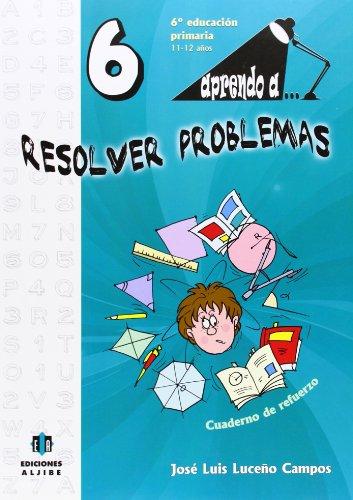 Aprendo a. Resolver problemas 6-9788497007511 por José Luis Luceño Campos