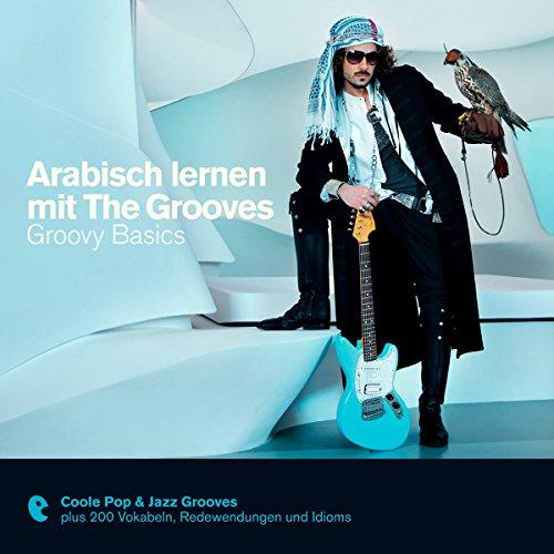 Arabisch lernen mit The Grooves - Groovy Basics (Premium Edutainment)