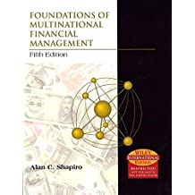 Foundations of Multinational Financial Management: International Edition