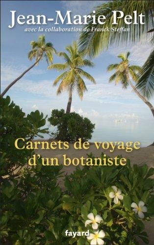 Carnets de voyage d'un botaniste (Documents)