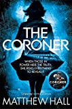 The Coroner (Coroner Jenny Cooper Book 1) by M. R. Hall