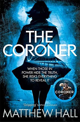 The Coroner (Coroner Jenny Cooper Series Book 1) by [Hall, Matthew]