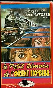 Le Petit Témoin de L'Orient Express