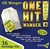 Bayern 3 - Ulli Wengers One Hit Wonder, Vol. 9: Heaven is a halfpipe / Rappers Delight / Life Is A Highway / In The Year 2525