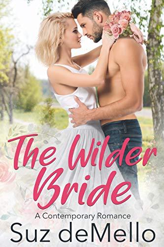 The Wilder Bride: A Contemporary Romance (English Edition) -