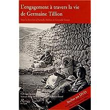 L'engagement à travers la vie de Germaine Tillion (1 DVD)