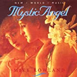 Mystic Angel by Mike Rowland (1996-06-25)