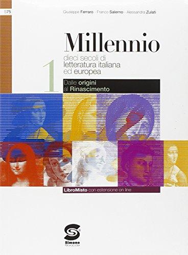 Millennio. Con Antologia della Divina Commedia. Con espansione online. Per le Scuole superiori: 1