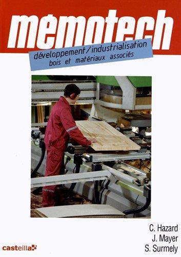 Développement/Industrialisation - Bois et Matériaux associés par Claude Hazard