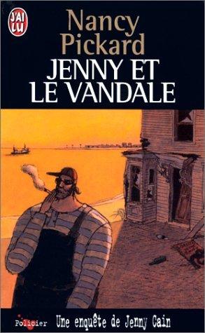 Une enquête de Jenny Cain : Jenny et le vandale par Nancy Pickard