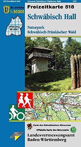 Schwäbisch Hall, Naturpark Schwäbisch-Fränkischer Wald: Karte des Schwäbischen Albvereins (Freizeitkarten 1:50000 / Mit Touristischen Informationen, Wander- und Radwanderungen)