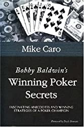 Bobby Baldwin's Winning Poker Secrets (Great Champions of Poker)