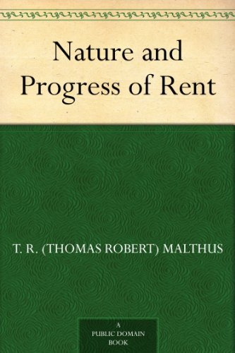 Nature and Progress of Rent (English Edition)