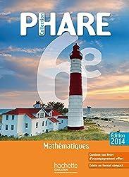 Phare mathématiques 6ème élève grand format - Edition 2014