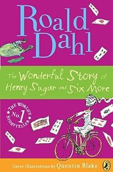 The Wonderful Story of Henry Sugar von [Dahl, Roald]