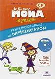 Je lis avec Mona et ses amis CP : Fichier photocopiable de différenciation (1Cédérom)