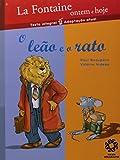 O Leão E O Rato - Coleção La Fontaine Ontem E Hoje (Em Portuguese do Brasil) - Valerie Videau
