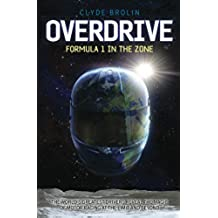 Overdrive: Formula 1 in the Zone (English Edition)