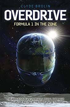 Overdrive: Formula 1 in the Zone by [Brolin, Clyde]