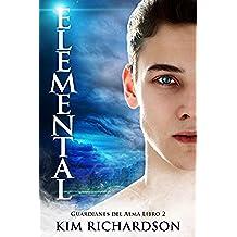 Elemental (Guardianes Del Alma nº 2)